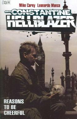 John Constantine, Hellblazer: Reasons to Be Cheerful (Paperback)