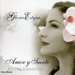 Gloria Estefan - Amor Y Suerte