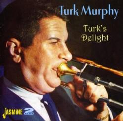 Turk Murphy - Turk's Delight