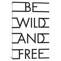 "iCanvas ""Be Wild & Free"" by Honeymoon Hotel Canvas Print"