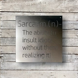 Sarcasm - Natural Steel Wall Décor