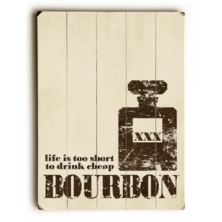 Life is too Short - Bourbon -  9x12 Solid Wood Wall Decor by Cheryl Overton - 9 x 12
