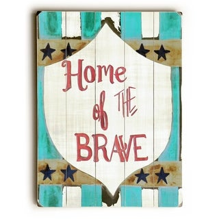 Home of the Brave -   Planked Wood Wall Decor by Jennifer Rizzo Design