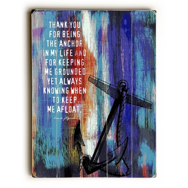 The Anchor in My Life - Planked Wood Wall Decor by Brandi Fitzgerald