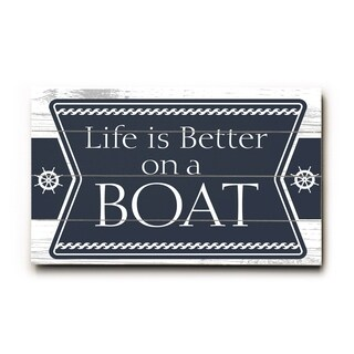 Life is Better - Planked Wood Wall Decor by Artehouse
