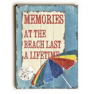 Memories at the Beach Last A Lifetime -   Planked Wood Wall Decor by Debbie DeWitt