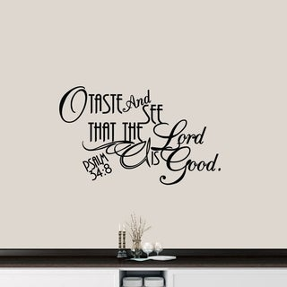 The Lord Is Good Wall Decal - MEDIUM