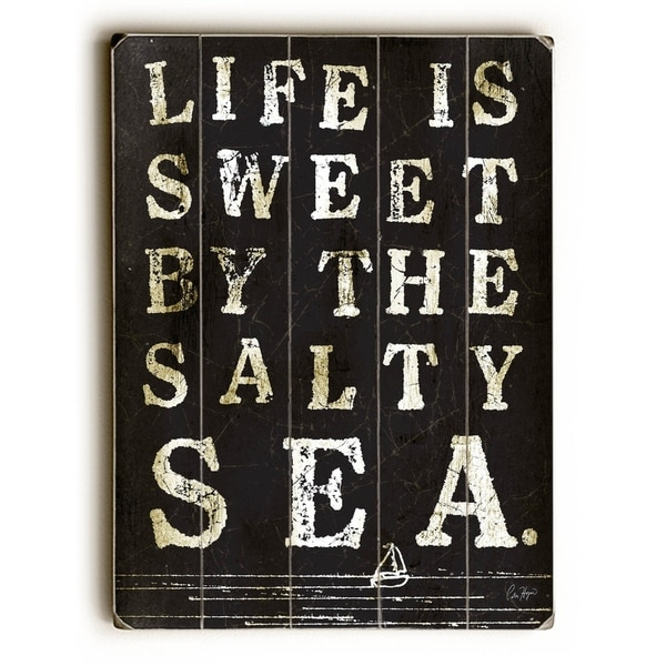 Life is Sweet by the Sea - Planked Wood Wall Decor by Peter Horjus