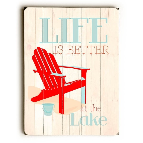 Life is better at the lake - Planked Wood Wall Decor by Ginger Oliphant