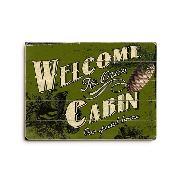 Welcome To Our Cabin - Planked Wood Wall Decor by Artehouse