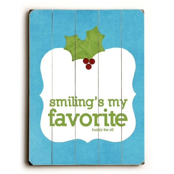 Smiling's my Favorite - Planked Wood Wall Decor by Cheryl Overton