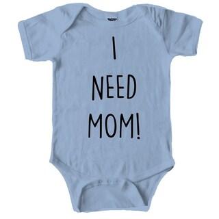 I Need Mom Funny Motherhood Family Baby Creeper Bodysuit for Infants in Blue