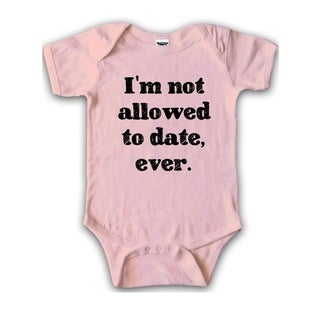 I'm Not Allowed to Date Creeper for Babies Dating my Daugher Funny Romper in Pink