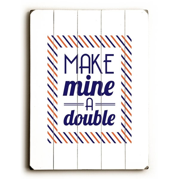 Make Mine a Double - Blue - Planked Wood Wall Decor by Amanda Catherine