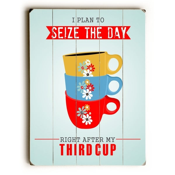 Seize the Day - Planked Wood Wall Decor by Ginger Oliphant