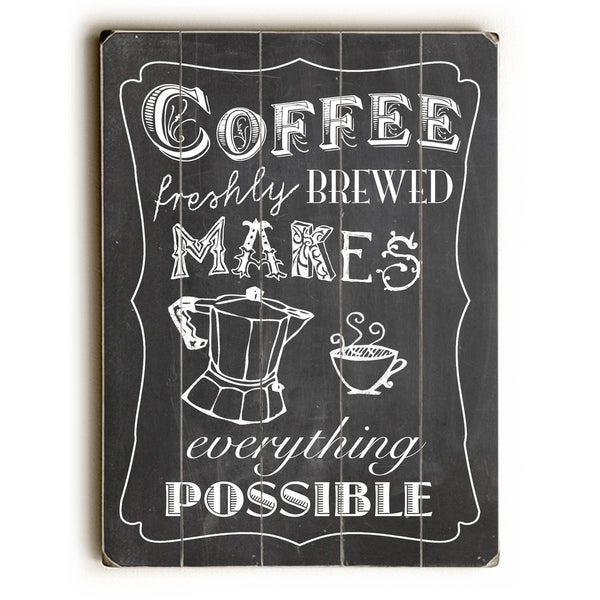 Coffee Freshly Brewed - Planked Wood Wall Decor by Claudia Schoen