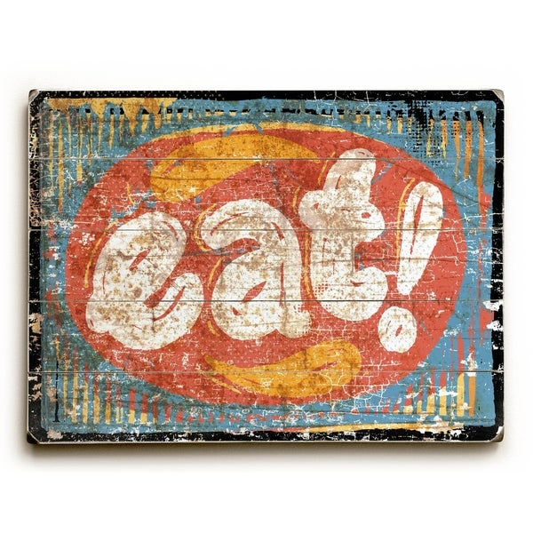 Eat - Planked Wood Wall Decor by Peter Horjus