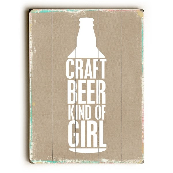 Craft Girl Beer - Planked Wood Wall Decor by Cheryl Overton