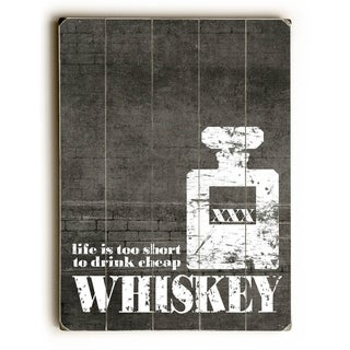 Life is too Short - Whiskey Grey -   Planked Wood Wall Decor by Cheryl Overton