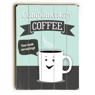 Complimentary Coffee -  Planked Wood Wall Decor by  Ginger Oliphant