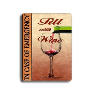 Fill with Wine -  Planked Wood Wall Decor by Next Day Art