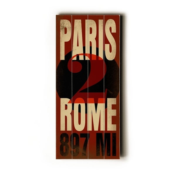 Paris 2 Rome - Planked Wood Wall Decor by Cory Steffen