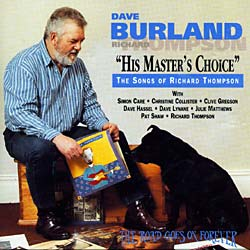 DAVE BURLAND - HIS MASTER'S CHOICE