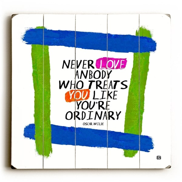 Never Love Anyone - Planked Wood Wall Decor by Lisa Weedn