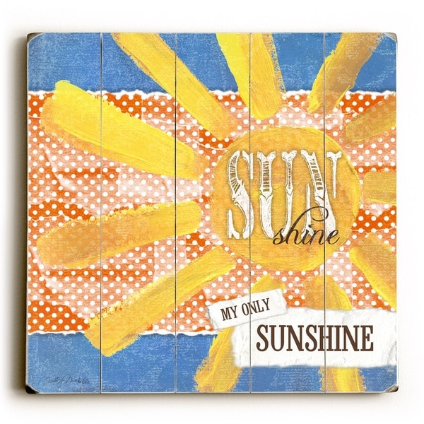Sunshine - Planked Wood Wall Decor by Misty Diller
