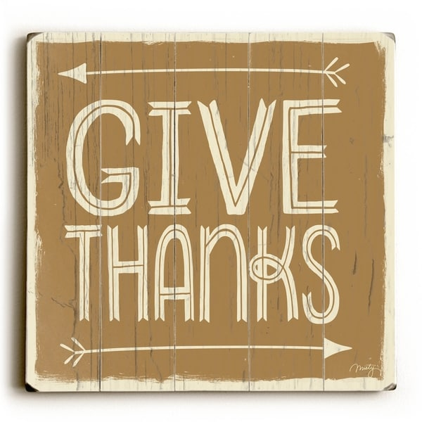 Give Thanks - Planked Wood Wall Decor by Misty Diller