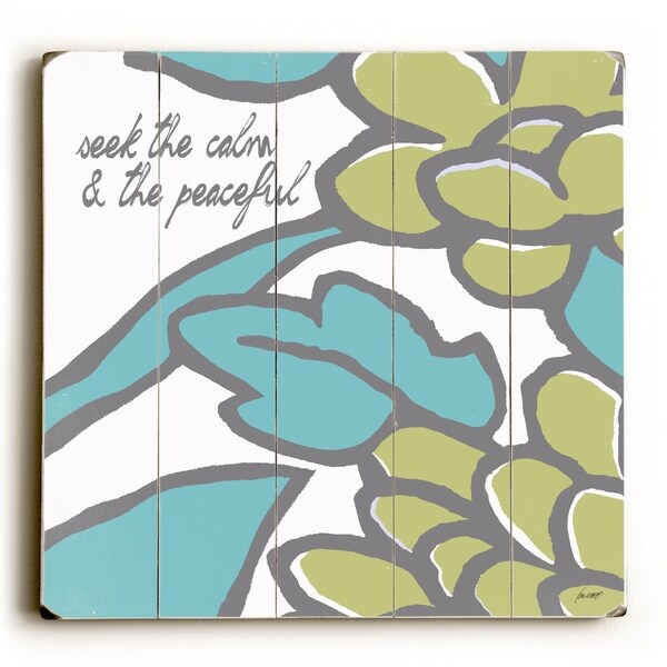 Seek The Calm - Planked Wood Wall Decor by Lisa Weedn