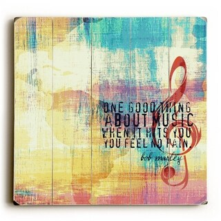 One Good Thing About Music - Planked Wood Wall Decor by Mainline Art- Brandi Fitzgerald