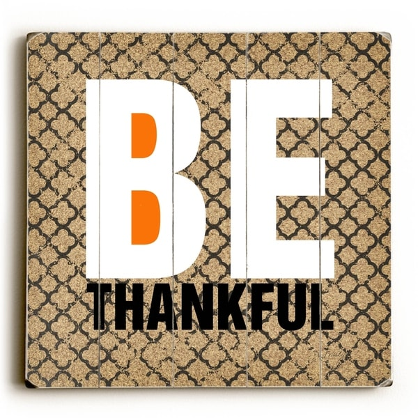 Be Thankful - Planked Wood Wall Decor by Misty Diller