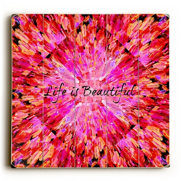 Life is Beautiful - Red Planked Wood Wall Decor by Julia Di Sano