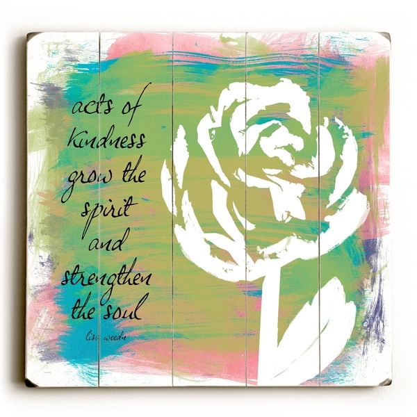 Acts of Kindness - Planked Wood Wall Decor by Lisa Weedn