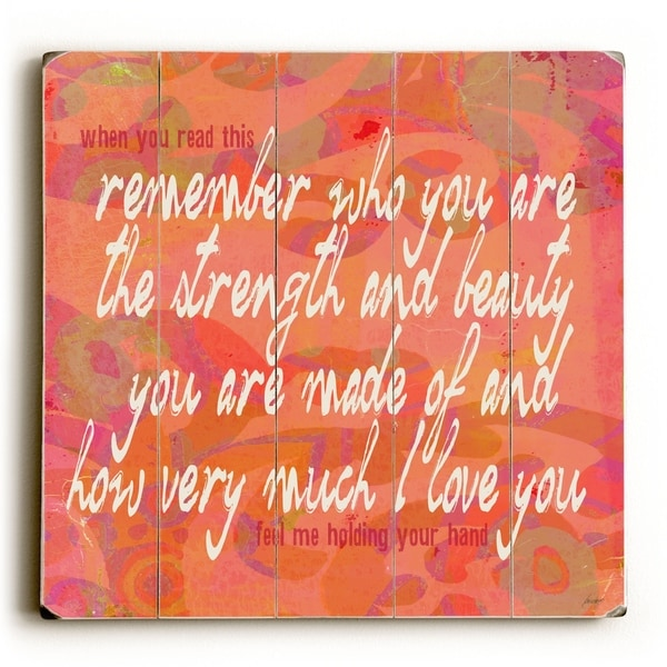 Remember Who You Are - Planked Wood Wall Decor by Lisa Weedn