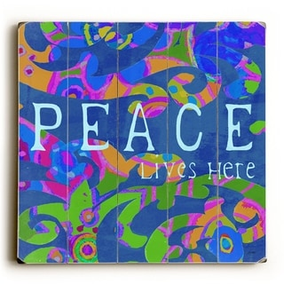 Peace Lives Here -   Planked Wood Wall Decor by Lisa Weedn
