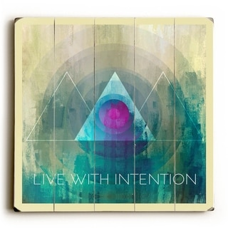 Live with Intention -   Planked Wood Wall Decor by Mainline Art- Brandi Fitzgerald