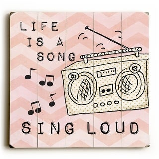 Sing Loud -   Planked Wood Wall Decor by Misty Diller