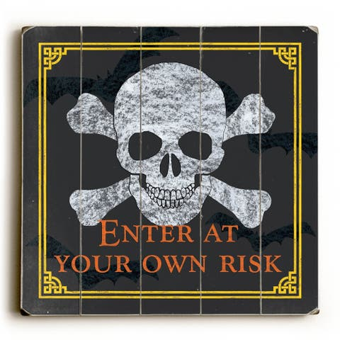 Enter at Your Own Risk - Planked Wood Wall Decor by Debbie DeWitt