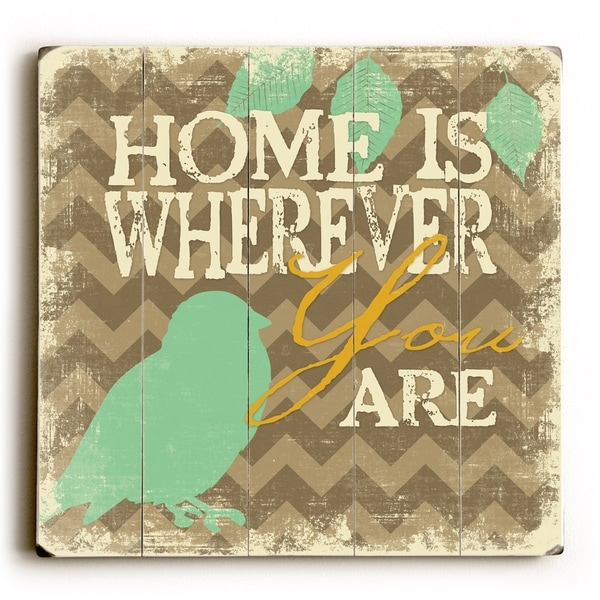 Home is wherever - Planked Wood Wall Decor by Misty Diller