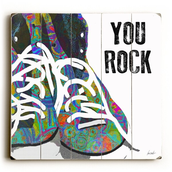 You Rock - Planked Wood Wall Decor by Lisa Weedn