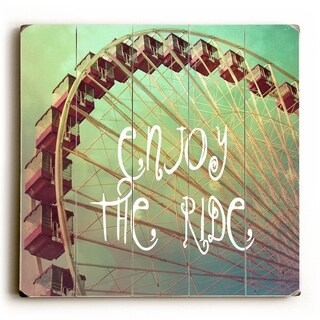 Enjoy the Ride -   Planked Wood Wall Decor by Misty Diller
