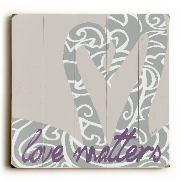 Love Matters - Planked Wood Wall Decor by Lisa Weedn