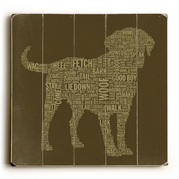 Brown Dog Typography Art - Planked Wood Wall Decor by Stella Bradley