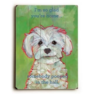I'm so glad you're home - 9x12 Solid Wood Wall Decor by Ursula Dodge - 9 x 12