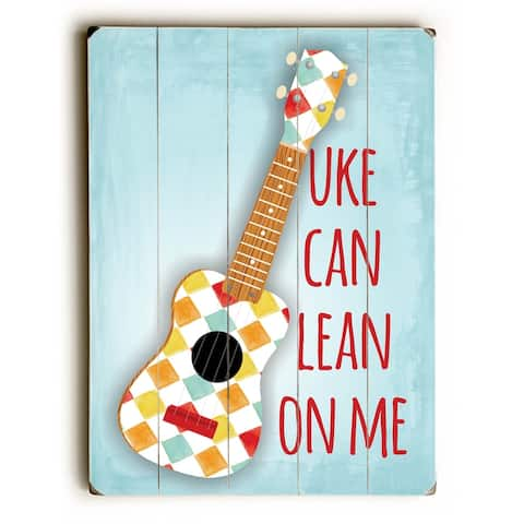 Ukulele Uke Can Lean On Me - 9x12 Solid Wood Wall Decor by Ginger Oliphant - 9 x 12