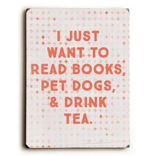 Read Books Pet Dogs Drink Tea - Peach 9x12 Solid Wood Wall Decor by - 9 x 12