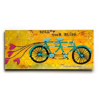 Follow Your Bliss -   Planked Wood Wall Decor by Cindy Wunsch