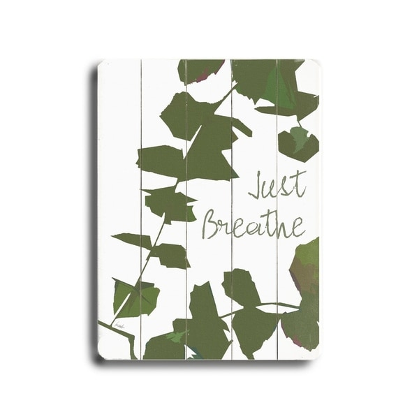 Just Breathe (Ivy) - Planked Wood Wall Decor by Lisa Weedn